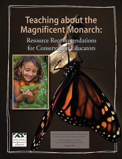 Teaching about the Magnificent Monarch: Resource Recommendations for Conservation Educators