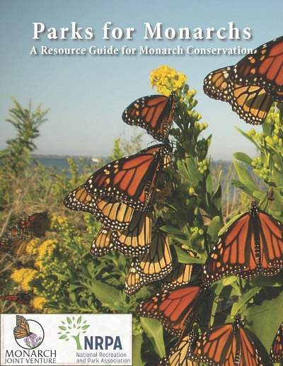 Parks for Monarchs: A Resource Guide for Monarch Conservation